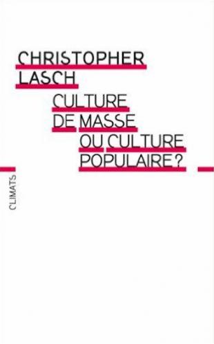 laschchristopherculturedemasseouculturepopulaire.png